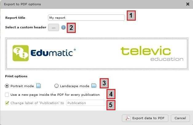 Generating and customising a PDF report – Televic Education